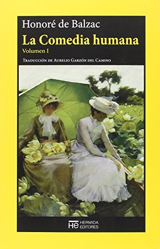 La Comedia humana: Volumen I (El Jardín de Epicuro)