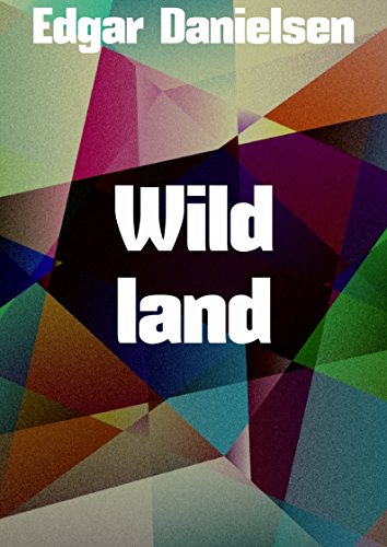 Wild land (Norwegian Edition)