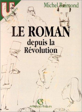 Le roman depuis la Rvolution