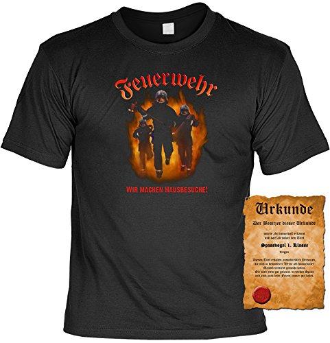Witziges Spaß-Shirt + gratis Fun-Urkunde: Feuerwehr Wir machen Hausbesuche! Schwarz