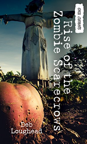 (Rise of the Zombie Scarecrows (Orca Currents) (English Edition))