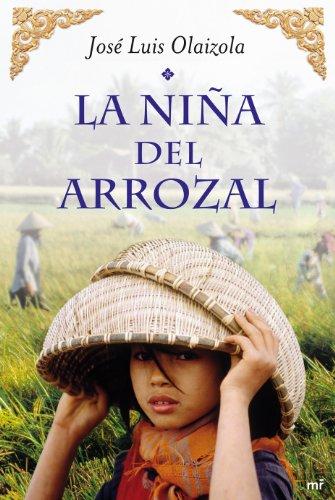 Descargar Libro La niña del arrozal (MR Emociónate) de Jose Luis Olaizola
