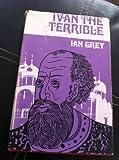 Ivan der Schreckliche - Ian Grey