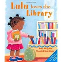 Lulu Loves the Library: Written by Anna McQuinn, 2009 Edition, (2nd) Publisher: Alanna Books [Paperback]