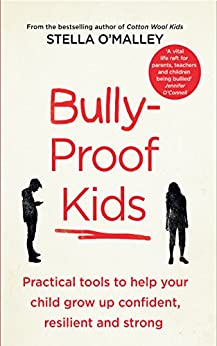 Descargar Epub Bully-Proof Kids: Practical tools to help your child to grow up confident, assertive and strong