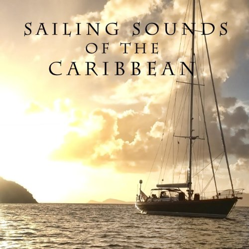 Caribbean Sound Caribbean Sound: Sailing Sounds Of The Caribbean By Ocean Sounds On Amazon