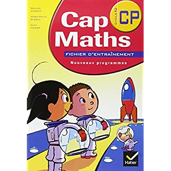 Cap Maths Cycle 2/CP : Fichier d'entraînement