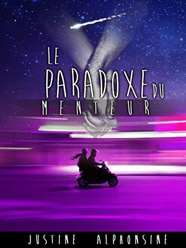 Le Paradoxe du menteur (Les Chroniques du Lycée McPherran t. 1)