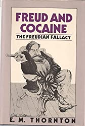 Freudian Fallacy: Freud and Cocaine