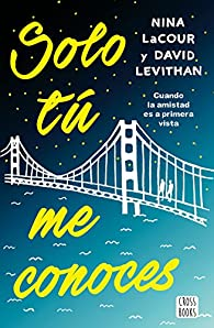 Solo tú me conoces par David Levithan