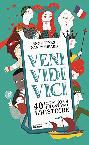 Veni, vidi, vici. 40 citations qui ont m...