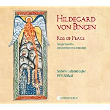 Kiss of Peace: Songs from the Dendermonde Manuscript