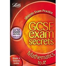 Maths to A* (Gcse Exam Secrets)