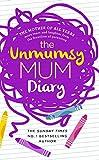 The Unmumsy Mum Diary (Hardcover)