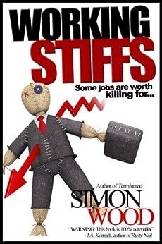 Working Stiffs by [Wood, Simon]