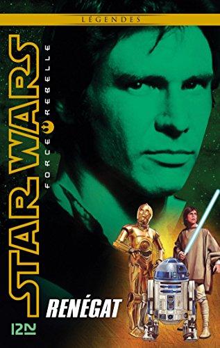 Star Wars Force Rebelle - tome 3 : Renegat