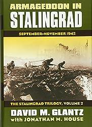 Armageddon in Stalingrad Volume 2 The Stalingrad Trilogy: September - November 1942 (Modern War Studies)