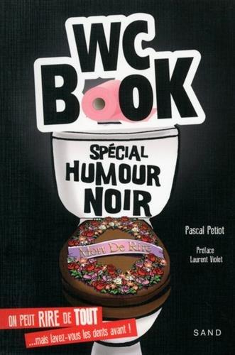 Wc Book spécial humour noir par Pascal Petiot