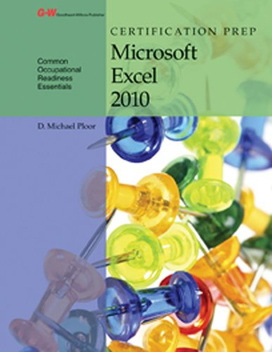 Certification Prep Microsoft Excel 2010