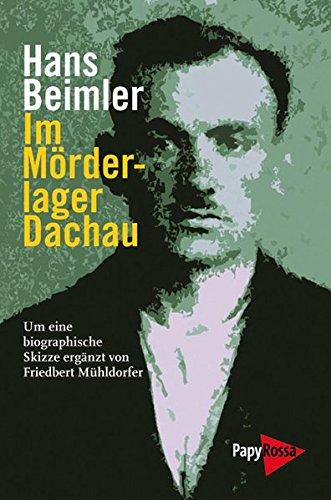 Im Mörderlager Dachau (Neue Kleine Bibliothek, Band 172)