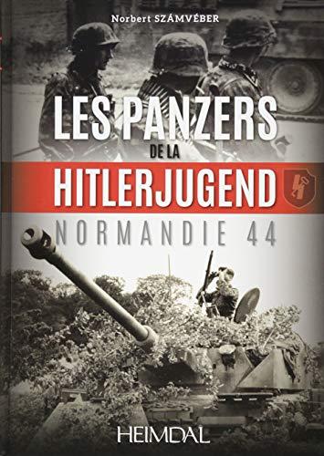 Les Panzers De La Hitlerjugend: Normandie 44 (Front-line-führer)