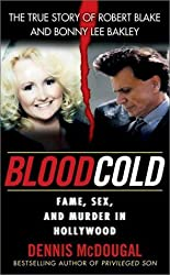 Blood Cold:: Fame, Sex, and Murder in Hollywood (Onyx True Crime) by McDougal, Dennis (2002) Mass Market Taschenbuch