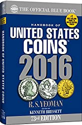 The Official Blue Book Handbook of United States Coins 2016 (Handbook of United States Coins (Paper))