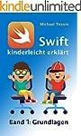 Swift kinderleicht erklärt - Band 1 G...