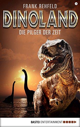 Dino-Land - Folge 10: Die Pilger der Zeit (Rückkehr der Saurier)