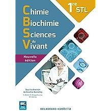 Chimie Biochimie Sciences du Vivant 1re STL by Collectif (2016-04-07)