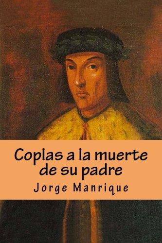 Coplas a la muerte de su padre por Jorge Manrique