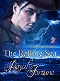 Image de Royal Fortune: (The Rolling Sea)
