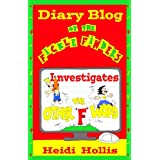 """Diary Blog of the Fickle Finders: Investigates—The Other """"F"""" Word (With 256 Pages & 180+ Comics) (English Edition)"""