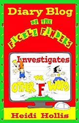 Diary Blog of the Fickle Finders: Investigates-The Other