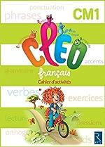 C.L.E.O. CM1 - Cahier d'activités - Nouveau programme 2016 de Antoine Fetet