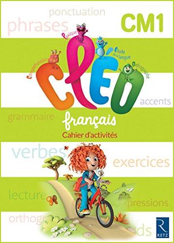 C.L.E.O. CM1 - Cahier d'activités - Nouveau programme 2016