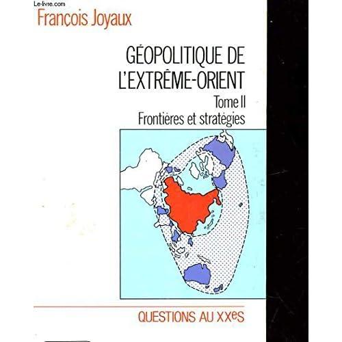 Géopolitique de l'Extrême Orient T2