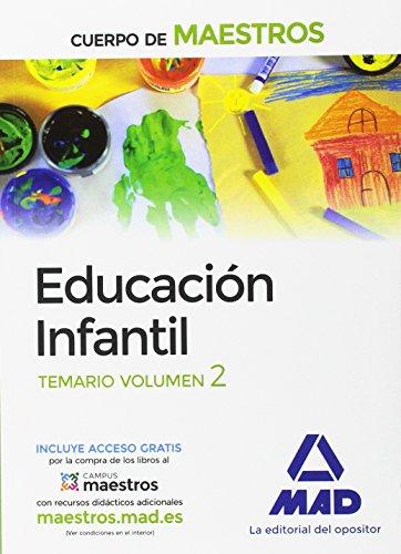 Cuerpo de Maestros Educación Infantil. Temario Volumen 2