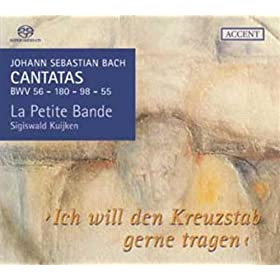 """Cantate """"Ich will den Kreuzstab gerne tragen"""" BWV 56: R�citatif (basse) """"Mein Wandel auf der Welt"""""""