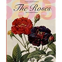 The Roses: The Complete Plates (Taschen 25th Anniversary) by Redoute, Pierre Joseph (2007)