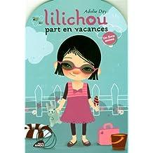 Lilichou part en vacances