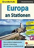 Europa an Stationen / Grundschule: Selbstständiges Lernen in der Grundschule (Stationenlernen)