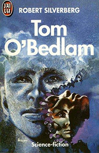 Tom O'Bedlam par Robert Silverberg