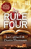 The Rule Of Four by Dustin Thomason (2013-06-06) - Dustin Thomason;Ian Caldwell