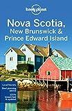 Nova Scotia, New Brunswick & Prince Edward Island - 4ed - Anglais