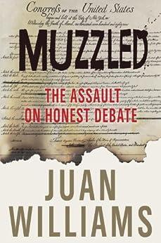 Muzzled: The Assault on Honest Debate par [Williams, Juan]