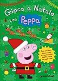 Gioca a Natale con Peppa. Con adesivi
