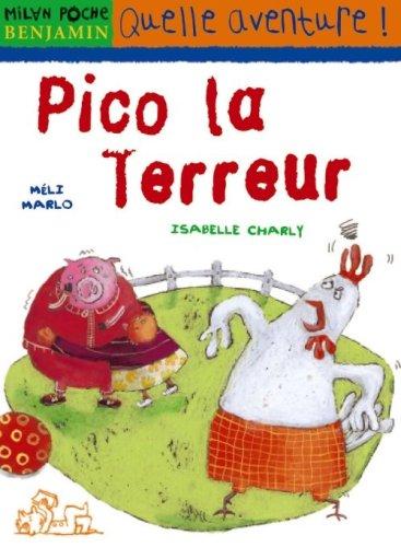 Pico la terreur par Isabelle Charly, Méli Marlo