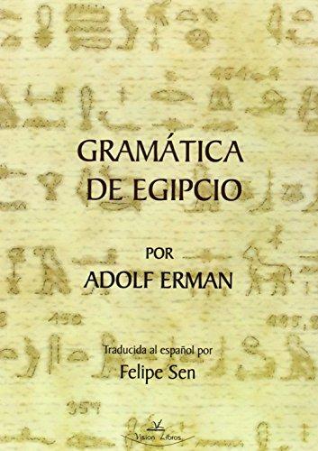 Gramatica De Egipto por Adolf Erman