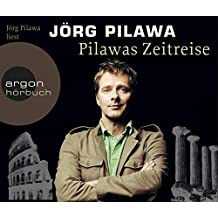 Pilawas Zeitreise: Rätselhaftes und Überraschendes aus unserer Geschichte